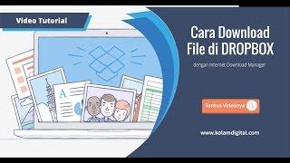 Cara Download File di Dropbox dengan Internet Download Manager