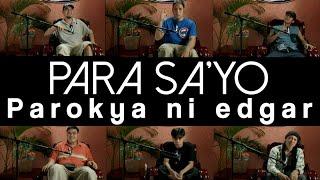 Parokya Ni Edgar - Para Sa'yo (Official Music Video)