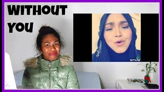 Siti Nurhaliza - Without You (#Smule) | Reaction
