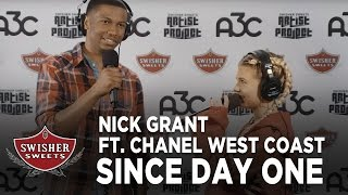 Nick Grant: Since Day One ft. Chanel West Coast // A3C