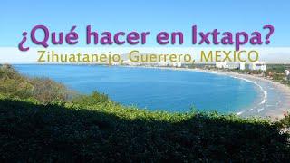 Qué hacer en Ixtapa - MEXICO