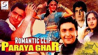 Romantic Hindi Movie Clip From Paraya Ghar 1989 || Rishi Kapoor || Jaya Prada || Hindi Movie Clip