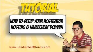 How to Setup Your Hostgator Hosting Account and Namecheap Domain Name DNS Server