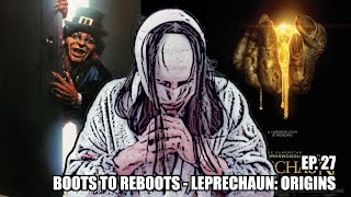 Boots To ReBoots - Leprechaun: Origins Review