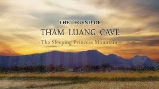 [F1363] The legend of Tham Luang Cave : The Sleeping Princess Mountain