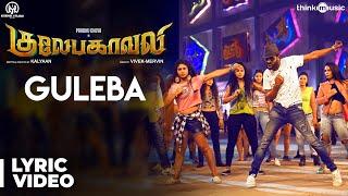 Gulaebaghavali | Guleba Song with Lyrics | Prabhu Deva, Hansika | Vivek-Mervin | Kalyaan