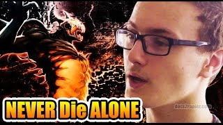 Miracle- Dota 2 [Shadow Fiend] NEVER Die ALONE