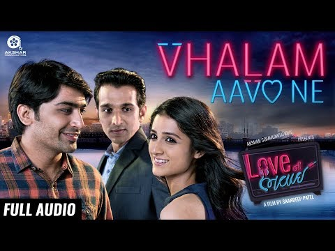 Xxx Mp4 Vhalam Aavo Ne Full Audio Song Love Ni Bhavai Sachin Jigar Jigardan Gadhavi 3gp Sex
