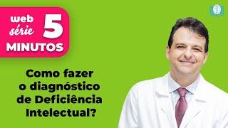 Como fazer o diagnóstico de Deficiência Intelectual? - NeuroSaber