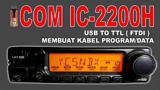 Cara Merakit Kabel Data USB To TTL FTDI Untuk ICOM IC-2200H