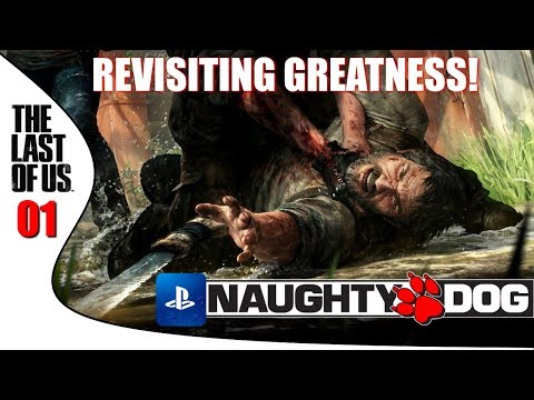 REVISITING GREATNESS! The Last Of Us [Remastered - Part 1]