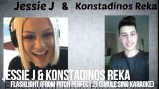 Jessie J & Konstadinos Reka - Flashlight (from Pitch Perfect 2) (Smule Sing Karaoke)