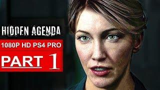 HIDDEN AGENDA Gameplay Walkthrough Part 1 [1080p HD PS4 PRO] - No Commentary (FULL GAME)