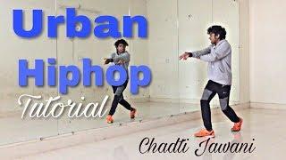 Urban Hip hop Dance Tutorial  