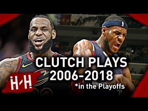 LeBron James Career EPIC CLUTCH Shots Dunks Blocks Game Winners in NBA Playoffs 2006 2018
