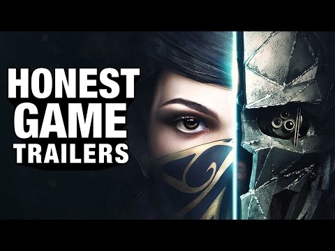 DISHONORED Honest Game Trailers