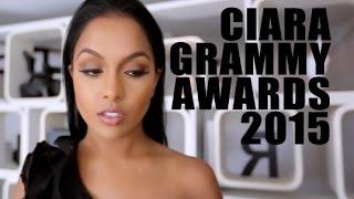 CIARA Grammy Awards 2015 Makeup Look!