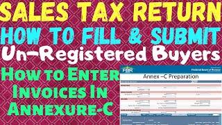 How To Prepare Annex-C In FBR Online   Sales Tax Return 2018   Annex-C For UN-Registered Person