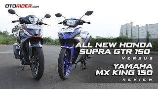 All New Honda Supra GTR 150 vs Yamaha MX King 150 Group Test Review - Indonesia | OtoRider