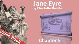 Chapter 05 - Jane Eyre by Charlotte Bronte