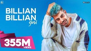GURI : Billian Billian (Official Video) Sukhe   Satti Dhillon   Gk.Digital   Geet MP3