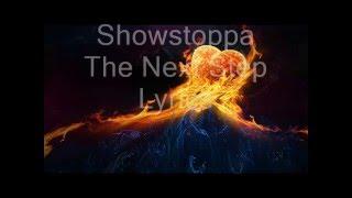 Showstoppa  The Next Step Lyrics