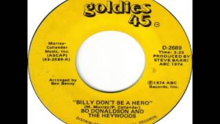 Bo Donaldson & the Heywoods - Billy Don't Be A Hero (1974)