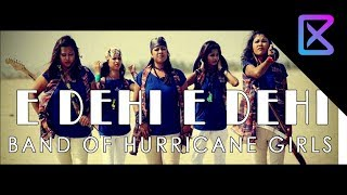 E Dehi E Dehi | Hurricane__gals | Dance | H.D Entertainment