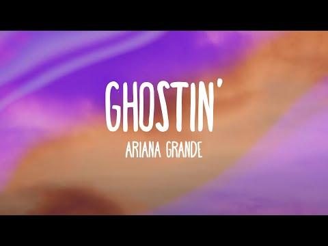 Ariana Grande ghostin Lyrics