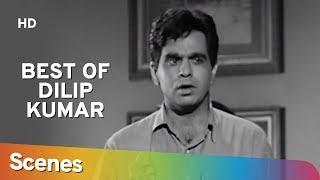 Dilip Kumar Best Scenes | Devdas | Naya Daur | Madhumati | Uran Khatola - Superhit Hindi Movies