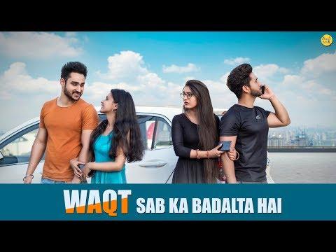 Waqt Sabka Badalta Hai Thukra Ke Mera Pyar Poor BF Rich Husband Naughty World