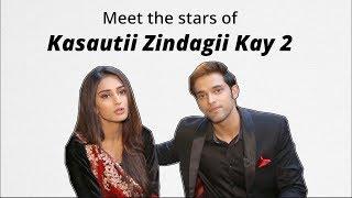 Kasauti Zindagi Kay 2: Cast Exclusive Interview | Erica Fernandes | Parth Samthaan