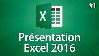 Excel 2016 - Présentation d'Excel 2016 - Tuto #1
