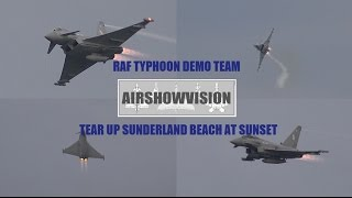 RAF TYPHOON DISPLAY TEAM TEAR UP SUNDERLAND BEACH AT SUNSET (airshowvision)