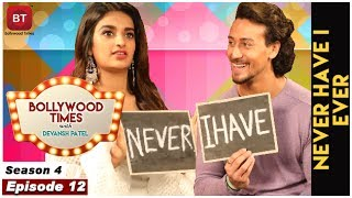 Tiger Shroff, Sabbir Khan & Nidhhi Agerwal Talk Munna Michael - Never Have I Ever - Sea 4 Epi 12