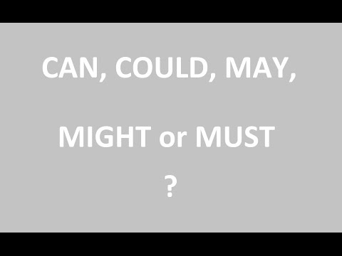 La grammaire anglaise en quelques clics: CAN, COULD, MAY, MIGHT, MUST