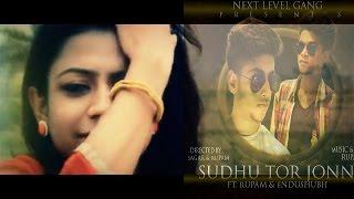 Sudhu Tor Jonne || Ft. Rupam & Endusubh | Bangla Rap | Next Level Gang |