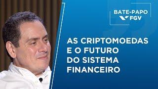 Bate-Papo FGV L As Criptomoedas E O Futuro Do Sistema Financeiro, Com Ricardo Rochman
