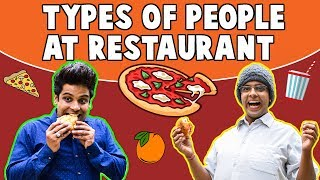 TYPES OF PEOPLE AT RESTAURANT   The Half-Ticket Shows