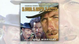 Ennio Morricone - The Good, The Bad and The Ugly (Il Buono, Il Brutto e Il Cattivo) 1966 Official