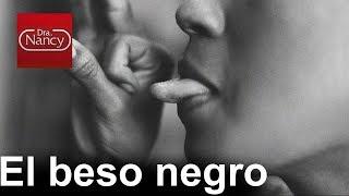 Hay hombres que le gusta el beso negro - Entre Mujeres