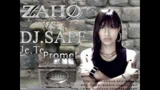 Zaho - je Te Promet (RMX By DJ SAFF)