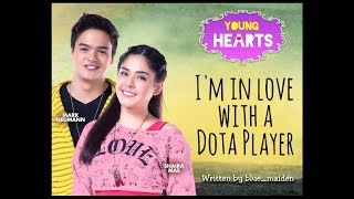 Young Hearts Presents: I'm in Love with a Dota Player EP03