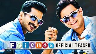 Friends (2016) | Official Teaser | Swapnil Joshi | Sachit Patil | Latest Marathi Movie