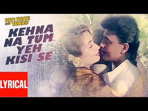 Xxx Mp4 Kehna Na Tum Yeh Kisi Se Lyrical Video Pati Patni Aur Tawaif Mithun Chakraborty Salma Agha 3gp Sex