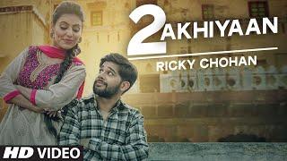 Ricky Chohan: Do Akhiyaan Full Video | Tigerstyle | New Punjabi Video 2016 | T-Series Apnapunjab