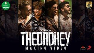 7UP Madras Gig - Thedadhey Making Video | Oorka