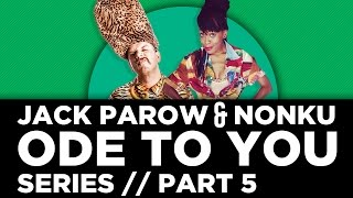 Jack Parow - Ode To You Series - Part 5 ft Nonku