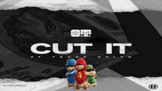 O T  Genasis   Cut It Feat  Young Dolph Chipmunks Version