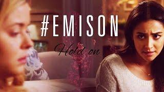 Emison tribute | Hold on